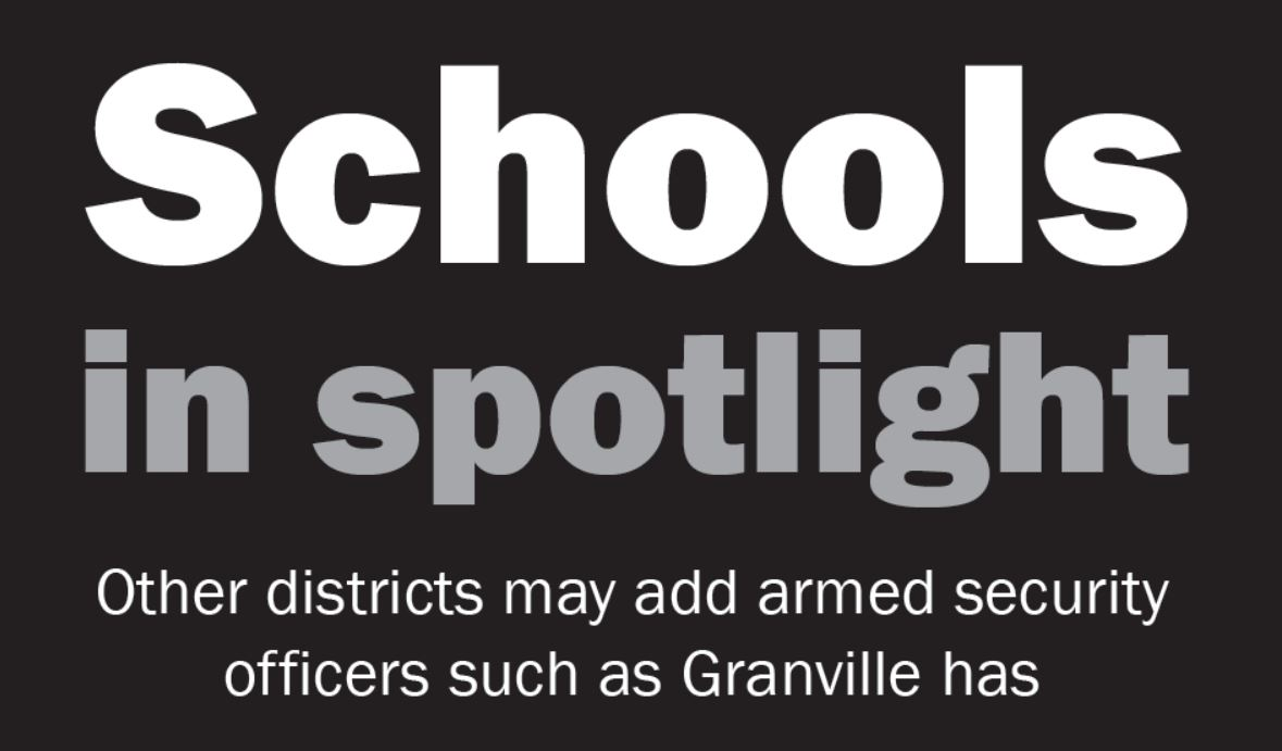 Other districts may add armed security officers such as Granville has