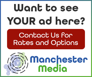 Want to see your ad here? Contact us for Rates and Options - Manchester Media